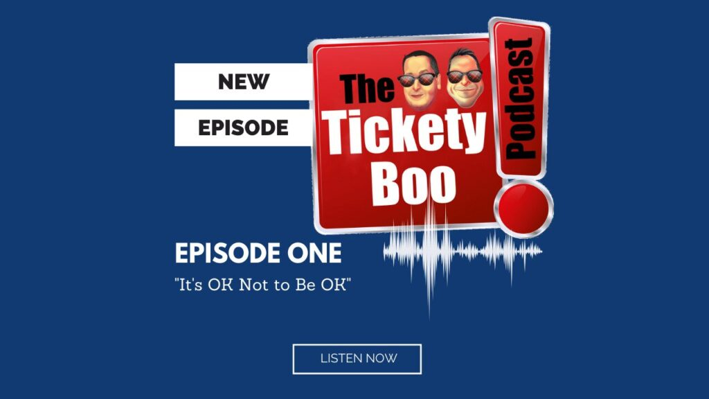 Episode One Podcast TicketyBoo